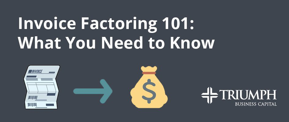 Image for Invoice Factoring 101: What You Need to Know