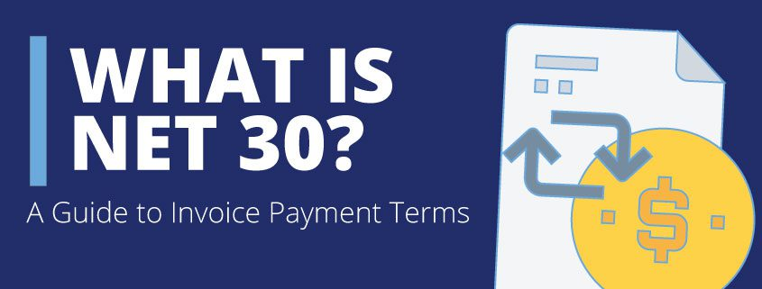 Image for A Factoring Company's Guide to Net 30 and Invoice Payment Terms